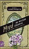 Mord im Maison Cézanne - Ein Provence-Krimi