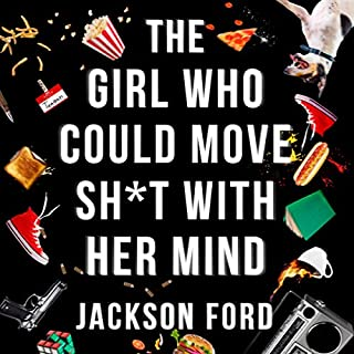 The Girl Who Could Move S--t With Her Mind cover art