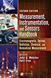 Measurement, Instrumentation, and Sensors Handbook: Electromagnetic, Optical, Radiation, Chemical,...