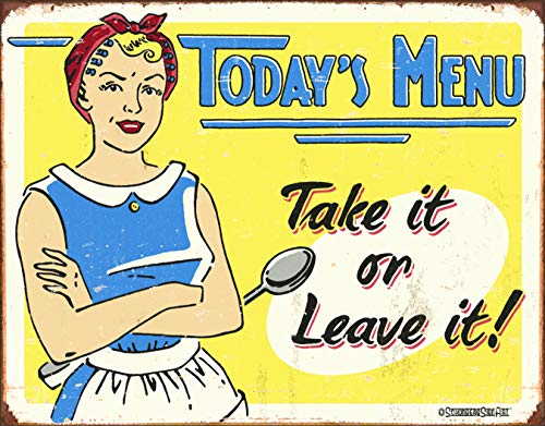 Desperate Enterprises Schonberg - Today's Menu: Take It Or Leave It Tin Sign, 16' W x 12.5' H