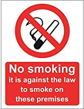 No Smoking It Is Against The Law To Smoke In These Premises Sign, Rigid, 15x20cm