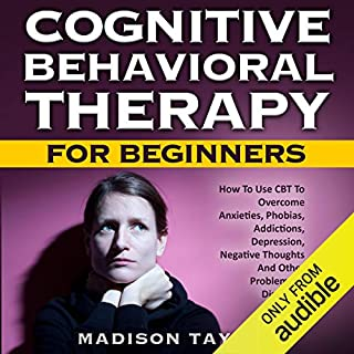 Cognitive Behavioral Therapy for Beginners audiobook cover art