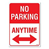 No Parking Anytime Sign, Large 10 X 14' Inch Vinyl Sticker, Indoor and Outdoor Use, Rust Free, UV Protected, Waterproof, Self Adhesive