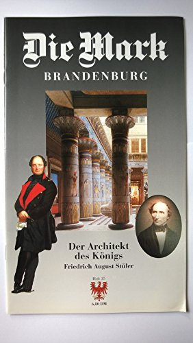 Die Mark Brandenburg. Heft 35: Der Architekt des Königs. Friedrich August Stüler.