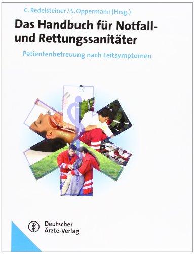 Handbuch Notfall- und Rettungssanitäter: Patientenbetreuung nach Leitsymptomen Deutsches Supplement