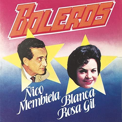 Ñico Membiela, Blanca Rosa Gil