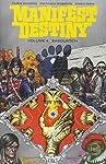 Manifest Destiny 4: Sasquatch