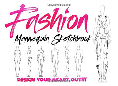 Fashion Mannequin Sketchbook: Male and Female figure template for Fashion design! Wide easy to use format! (Design Your Heart Out)