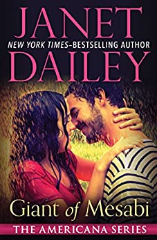 Giant of Mesabi (The Americana Series Book 23) by [Janet Dailey]