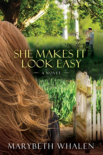 She Makes It Look Easy by Marybeth Whalen ebook deal