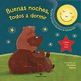 Buenas noches, todos a dormir: Cuentos para dormir - libros para bebés