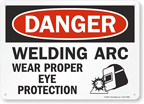 "SmartSign - U9-2145-NP_10x14 ""Danger - Welding Arc, Wear Proper Eye Protection"" Sign | 10"" x 14"" Plastic Black/Red on White"
