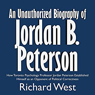 An Unauthorized Biography of Jordan B. Peterson audiobook cover art