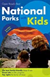 Open Road's Best National Parks with Kids [Idioma Inglés]