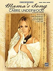 [(Mama\'s Song: Piano/Vocal/Guitar)] [Author: Carrie Underwood] published on (October, 2010)