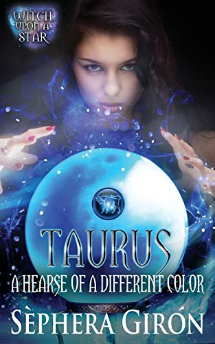 Taurus: A Hearse of a Different Color (Witch