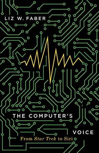 The Computer's Voice: From Star Trek to Siri
