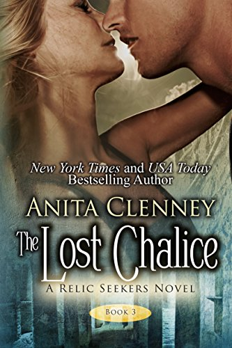 The Lost Chalice (The Relic Seekers Book 3) (English Edition)