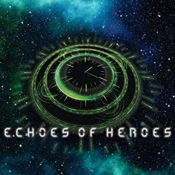 Echoes of Heroes