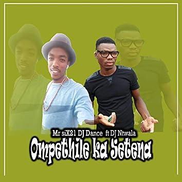 Ompethile Ka Setena (feat. DJ Ntwala)