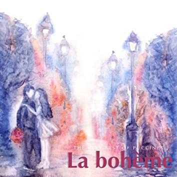 The Very Best of Puccini's La bohème