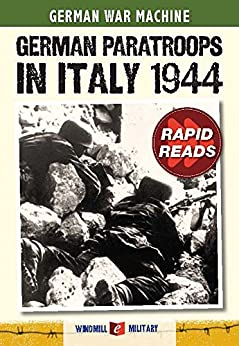German Paratroops in Italy 1944 (Rapid Reads) by [Christopher Ailsby]