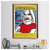 YXFAN Todo sobre mi madre Todo sobre mi madre Pedro Almodóvar España póster de película arte de pared lienzo decoración del hogar-50x70cm sin marco