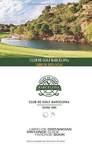 Golf Barcelona - Libro de Distancias: SkyGolfspain.com - Yardage Book (Libro de...