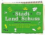 Stadt Land Schuss: Das Spielebuch mit 60 neuen Kategorien – Die Fußball-Variante von Stadt-Land-Fluss