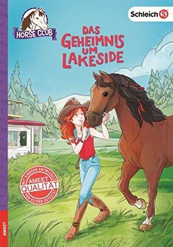 SCHLEICH® Horse Club - Das Geheimnis um Lakeside