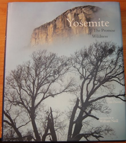 Yosemite the Promise of Wildness