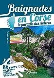 Baignades en Corse le paradis des rivières