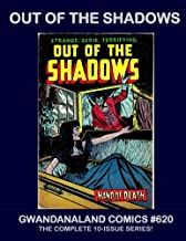 Out Of The Shadows: Gwandanaland Comics #620 - The Complete Series! - One of the Best Horror Comics of the 1950s