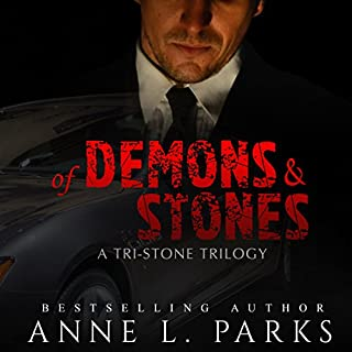 Of Demons & Stones     Tri-Stone Trilogy              By:                                                                                                                                 Anne L. Parks                               Narrated by:                                                                                                                                 Lisa Zimmerman                      Length: 12 hrs and 29 mins     16 ratings     Overall 4.4