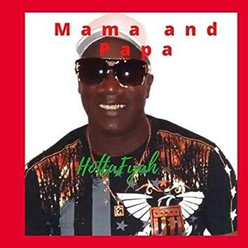 Mama and Pappa