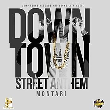 Downtown Street Anthem
