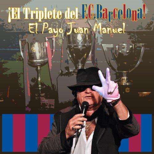 El Triplete del Barça: Copa, Liga y Champions del F.C.Barcelona!