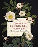 Dietz, S: Complete Language of Flowers (Complete Illustrated Encyclopedia) - S. Theresa Dietz