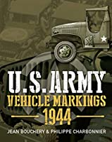 U.S. Army Vehicle Markings 1944