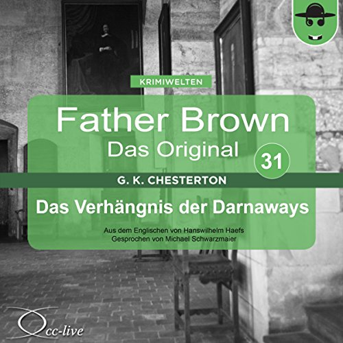 Das Verhängnis der Darnaways (Father Brown - Das Original 31) cover art