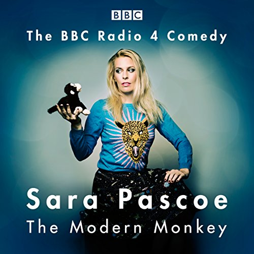 Sara Pascoe: The Modern Monkey cover art
