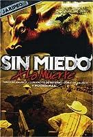 Jaripeo: Sin Miedo a La Muerte [DVD]