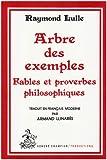 Arbre des exemples - Fables et proverbes philosophiques