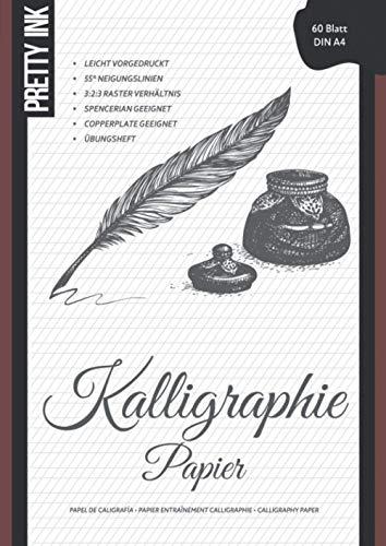 Kalligraphie Papier - Übungsheft: 60 Blatt, A4, liniert im 3:2:3 Verhältnis mit 55 Grad Neigungslinien für Handlettering, Schönschrift und Moderne Kalligraphie