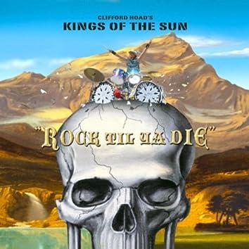 Rock Til Ya Die