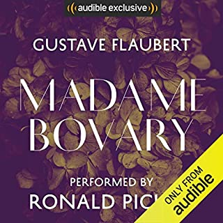 Madame Bovary                   By:                                                                                                                                 Gustave Flaubert,                                                                                        Gerard Hopkins (translator)                               Narrated by:                                                                                                                                 Ronald Pickup                      Length: 15 hrs and 22 mins     1 rating     Overall 3.0