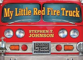 My Little Red Fire Truck  Paula Wiseman Books
