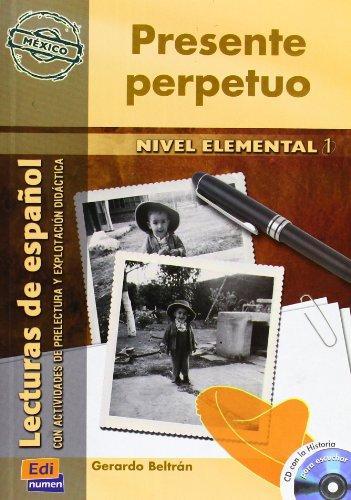 Presente perpetuo. Con CD Audio: Book + CD