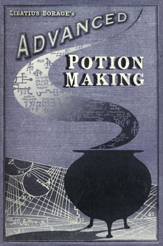 ADVANCED POTION MAKING: Blank Notebook │ DIARY │ JOURNAL │ HP MOVIE PROP │ PRANK │ HALLOWEEN │ COSPLAY │ 110 Unlined old-fashioned effect Pages 6x9 Inches