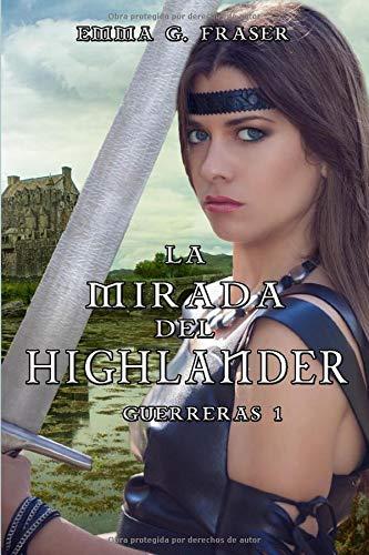 La mirada del highlander